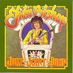 Elvin Bishop, Juke Joint Jump