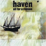 Haven, All For A Reason