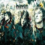 Haven, Between the Senses