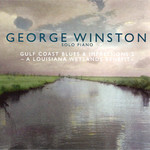 George Winston, Gulf Coast Blues & Impressions 2: A Louisiana Wetlands Benefit mp3