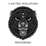 I Am The Avalanche, Wolverines