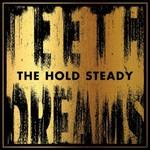 The Hold Steady, Teeth Dreams