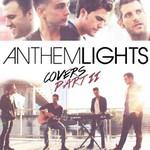 Anthem Lights, Anthem Lights Covers Part  II