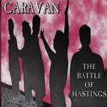 Caravan, The Battle Of Hastings