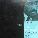 Mal Waldron, Mal/4 Trio
