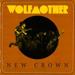 Wolfmother, New Crown