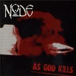 Node, As God Kills