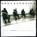 Apocalyptica, Plays Metallica by Four Cellos