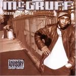 McGruff, Destined to Be