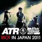 Atari Teenage Riot, Riot In Japan 2011