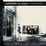 Linda & the Punch, Obsession