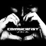 Combichrist, We Love You