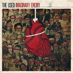 The Used, Imaginary Enemy