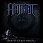 Hatriot, Dawn Of The New Centurion