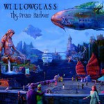 Willowglass, The Dream Harbour