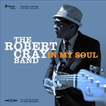 The Robert Cray Band, In My Soul