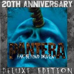 Pantera, Far Beyond Driven (20th Anniversary Deluxe Edition)