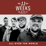 JJ Weeks Band, All Over the World mp3