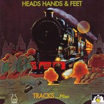Heads Hands & Feet, Tracks... Plus