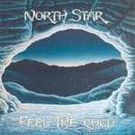 North Star, Feel The Cold