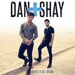 Dan + Shay, Where It All Began mp3