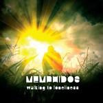Memphidos, Walking To Loneliness