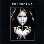 Phenomena, Phenomena