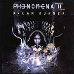 Phenomena, Dream Runner
