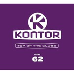 Various Artists, Kontor: Top of the Clubs, Volume 62