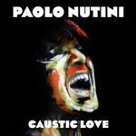 Paolo Nutini, Caustic Love mp3