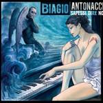 Biagio Antonacci, Sapessi Dire No