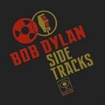 Bob Dylan, Side Tracks