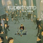 Supertramp, Slow Motion mp3