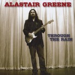 Alastair Greene, Through The Rain