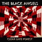 The Black Angels, Clear Lake Forest