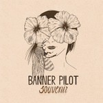 Banner Pilot, Souvenir