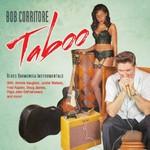 Bob Corritore, Taboo