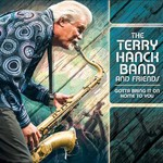 The Terry Hanck Band and Friends, Gotta Bring It On Home To You