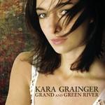 Kara Grainger, Grand and Green River