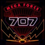 707, Mega Force