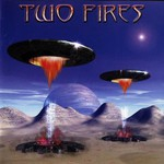 Two Fires, Two Fires