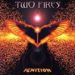Two Fires, Ignition