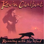 Kevin Chalfant, Running With the Wind