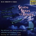 Ray Brown, Seven Steps to Heaven