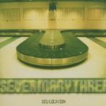 Seven Mary Three, Dis/Location