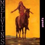 Melvins, Lysol