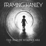 Framing Hanley, The Sum of Who We Are