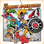 Down 'n' Outz, The Further Adventures of...