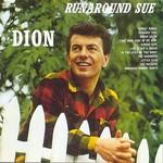 Dion, Runaround Sue