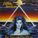 Deborah Bonham, For You and the Moon